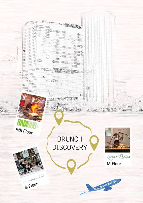 Sunday Discovery, Brunch Around at Latest Recipe, Le Meridien Saigon